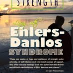 'Invisible Strength – Living with Ehlers-Danlos syndromes' – 2nd EDS Anthology To-Be-Published! Still Accepting Submissions!