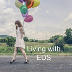 Living with EDS (Ehlers-Danlos Syndrome) Anthology Volume 2